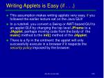 writing applets is easy if