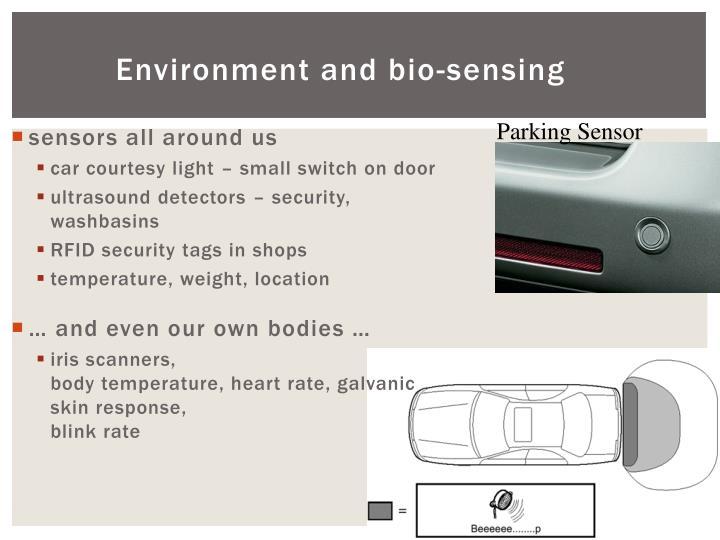 Environment and bio-sensing