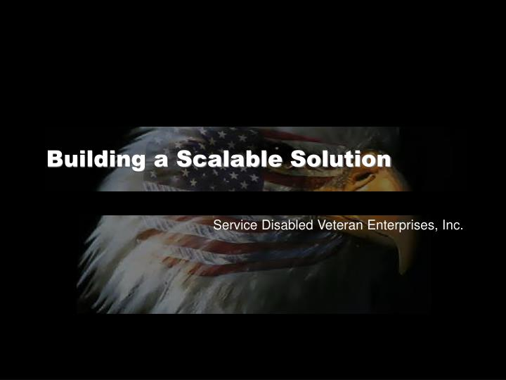 Building a Scalable Solution