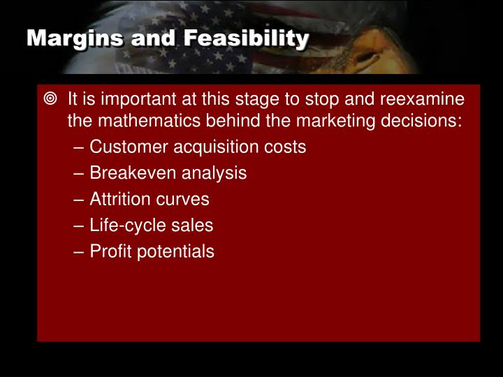 Margins and Feasibility