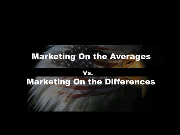 Marketing On the Averages