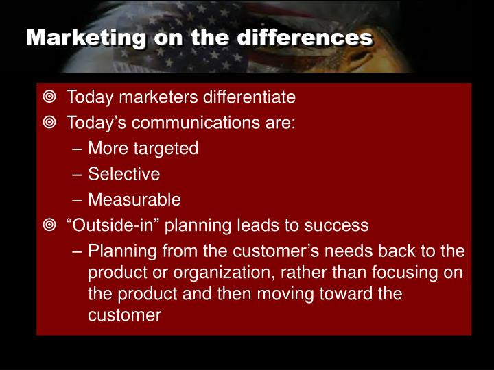 Marketing on the differences