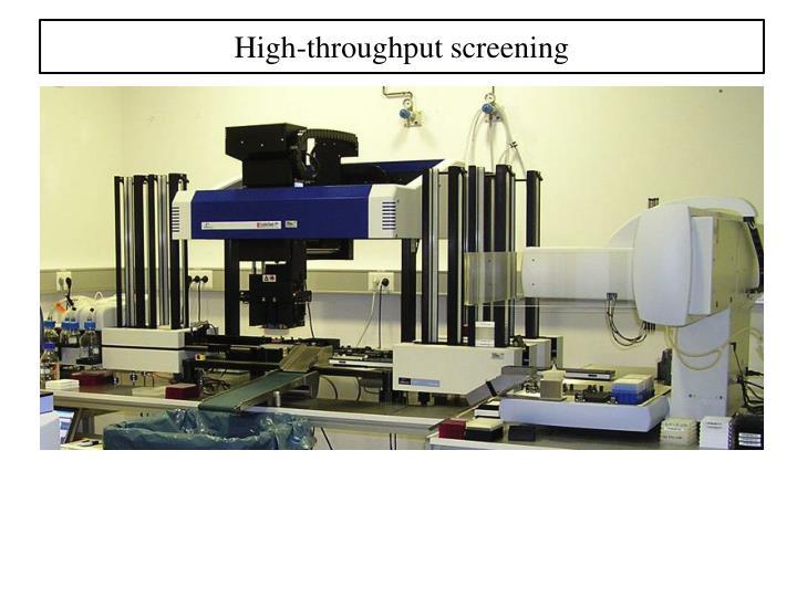 High-throughput screening