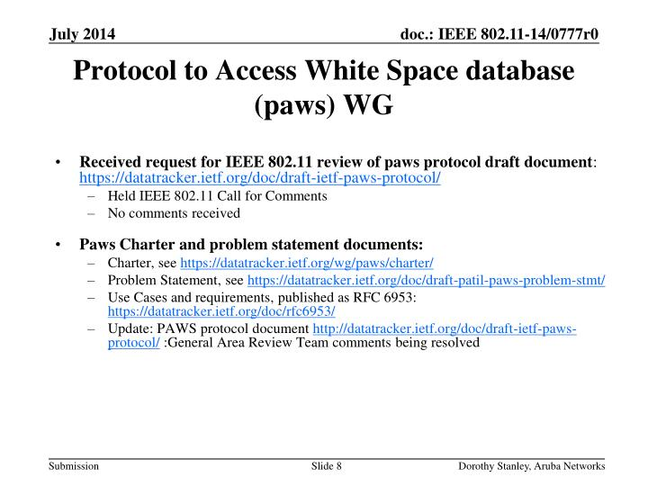 Protocol to Access White Space database (paws) WG