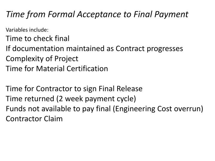 Time from Formal Acceptance to Final Payment