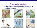 prezygotic barriers