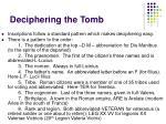 deciphering the tomb