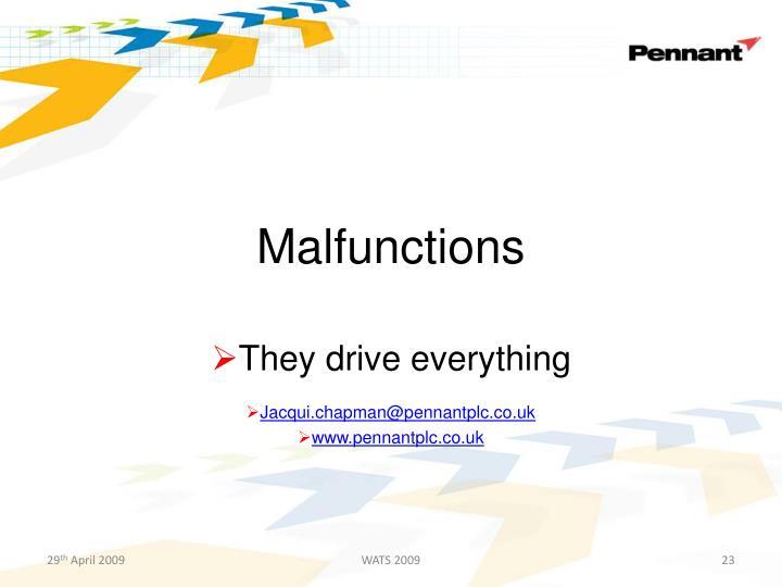 Malfunctions