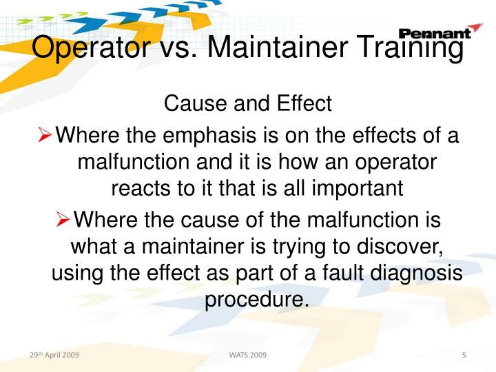 Operator vs. Maintainer Training