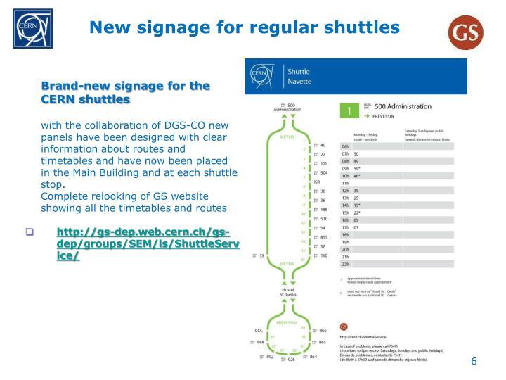 New signage for regular shuttles