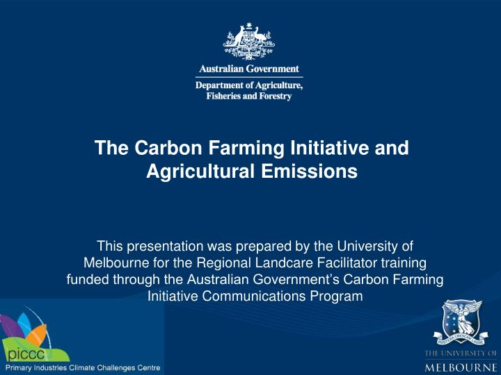 the carbon farming initiative and agricultural emissions n.