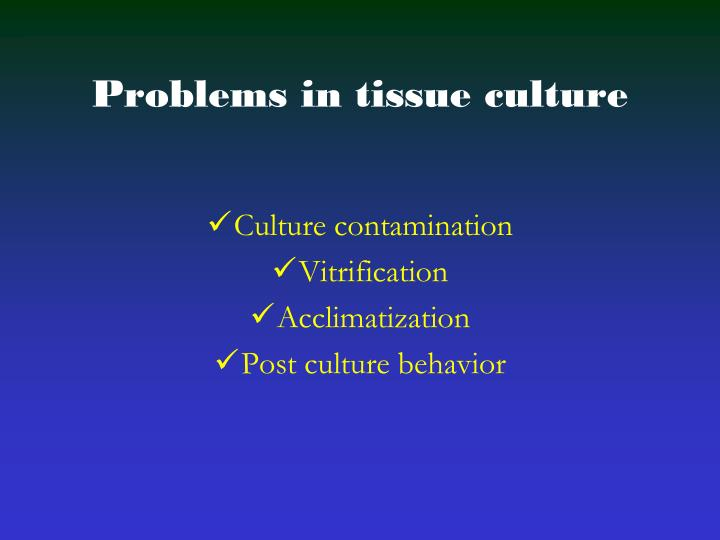 problems in tissue culture n.