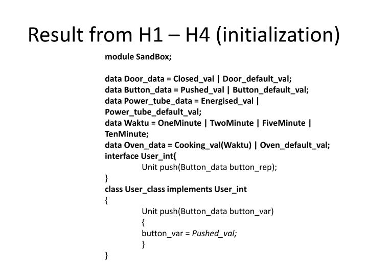 Result from H1 – H4 (initialization)