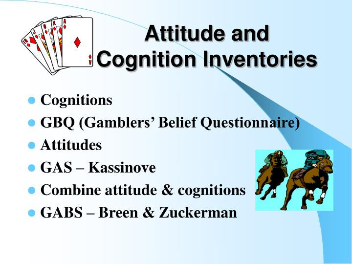 Attitude and Cognition Inventories