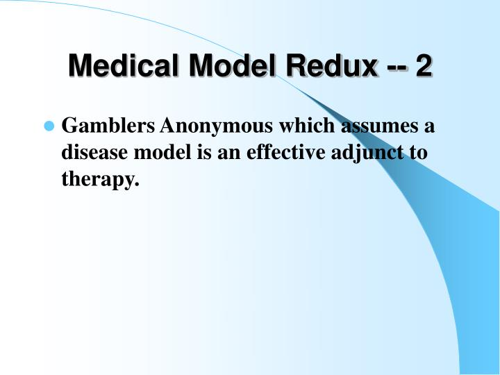 Medical Model Redux -- 2