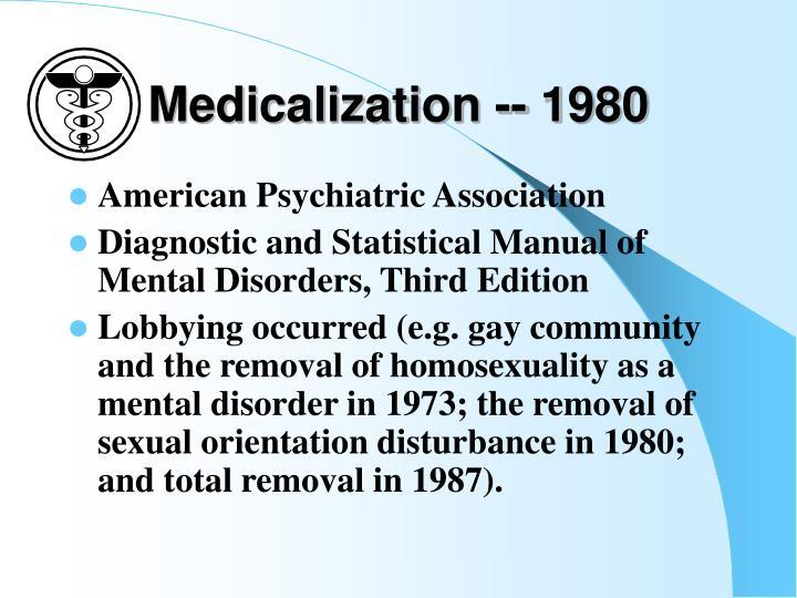 Medicalization -- 1980