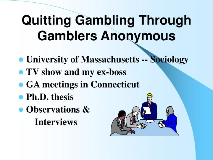 Quitting Gambling Through Gamblers Anonymous