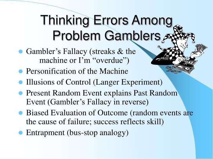 Thinking Errors Among Problem Gamblers