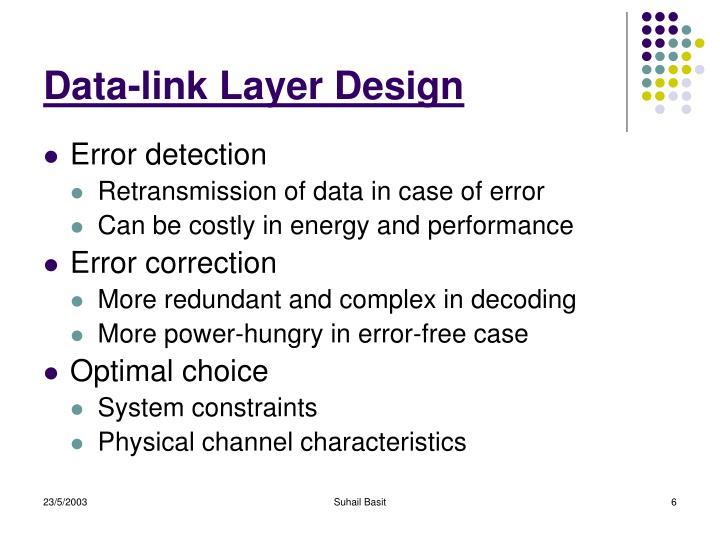Data-link Layer Design