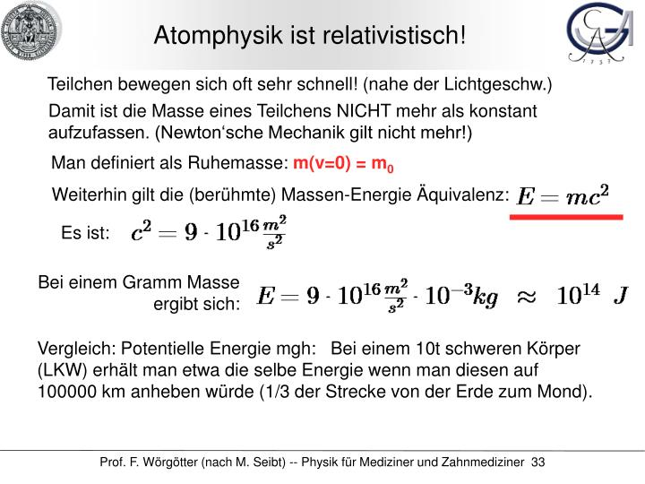 Atomphysik ist relativistisch!