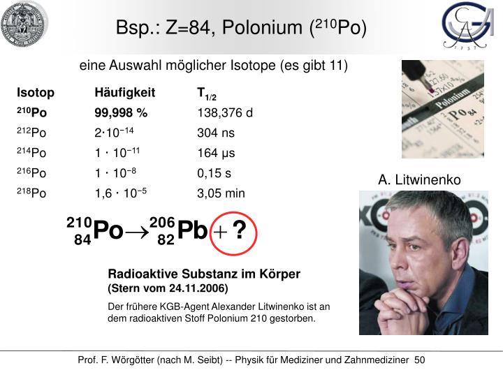 Bsp.: Z=84, Polonium (