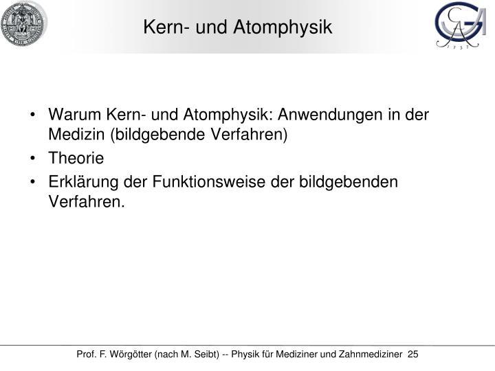 Kern- und Atomphysik