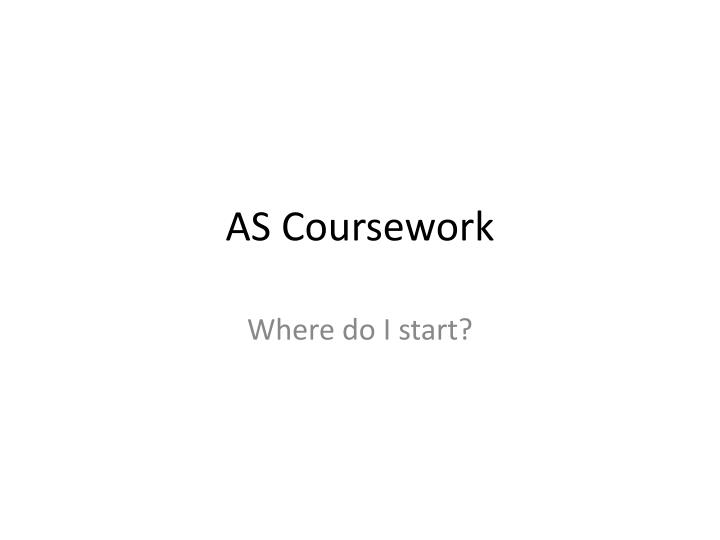 As coursework
