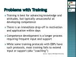 problems with training