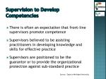 supervision to develop competencies