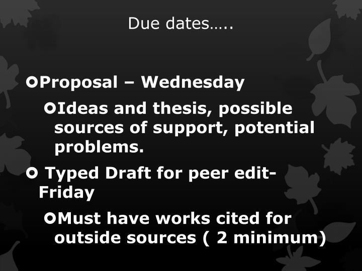 Due dates…..
