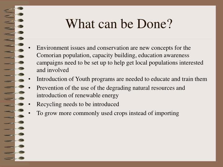 What can be Done?