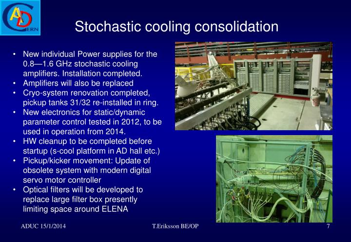 Stochastic cooling consolidation