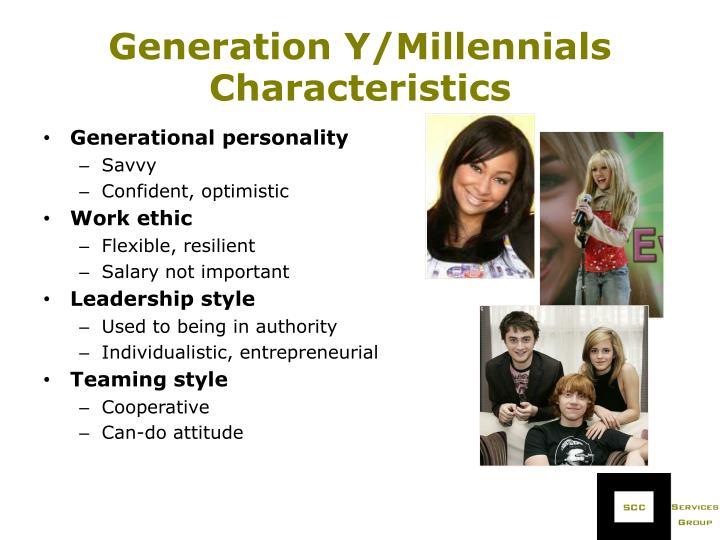 Generation Y/Millennials Characteristics