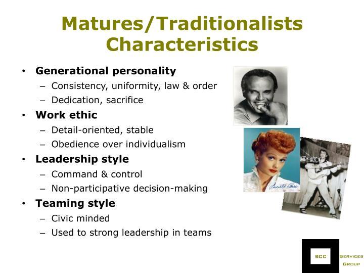 Matures/Traditionalists Characteristics