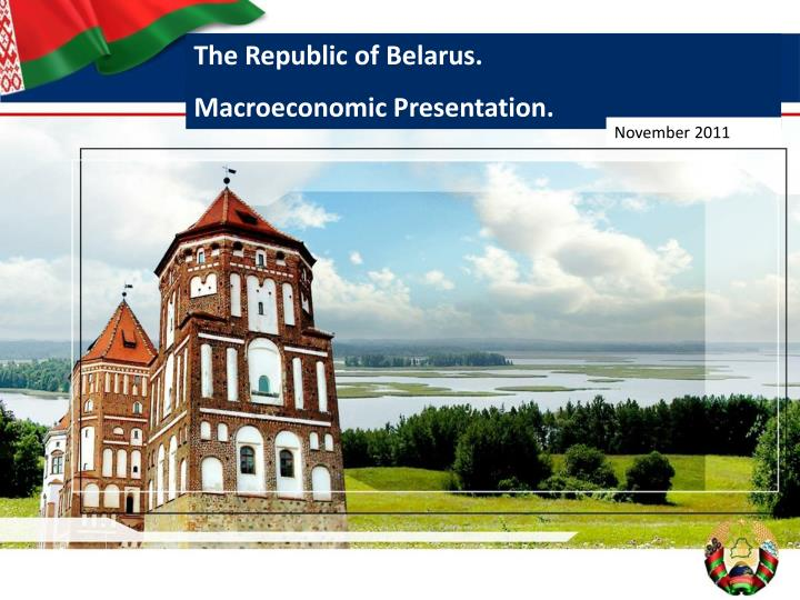 The Republic of Belarus.
