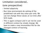 limitation considered one prespecitive