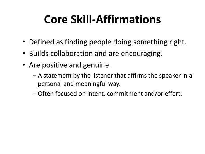 Core Skill-Affirmations