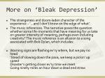 more on bleak depression