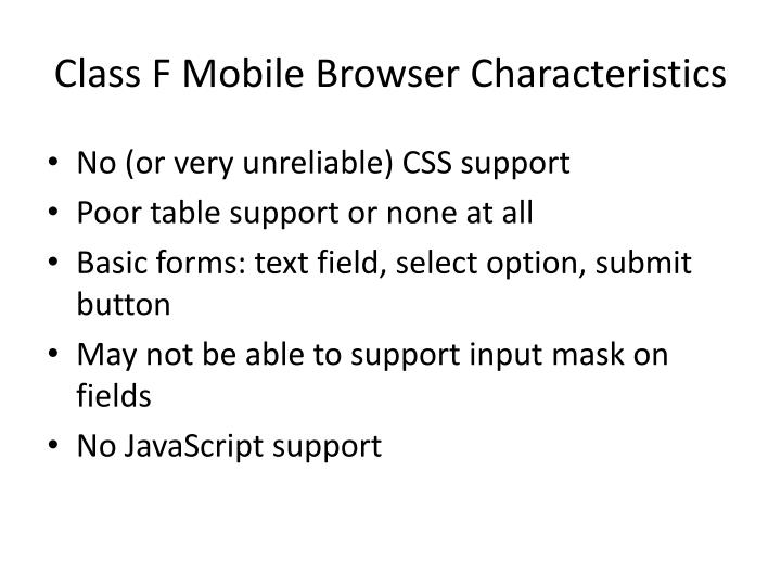Class F Mobile Browser Characteristics