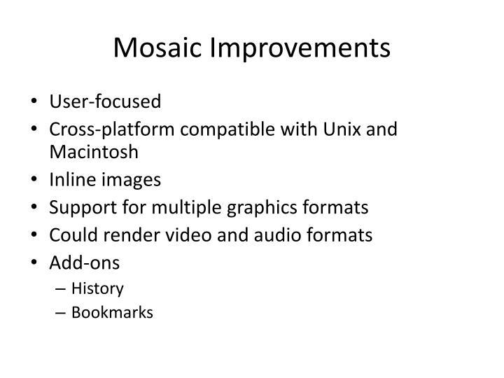 Mosaic Improvements
