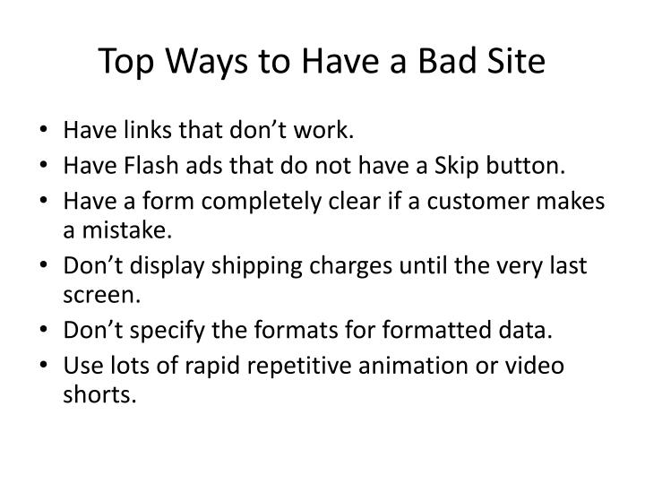 Top Ways to Have a Bad Site
