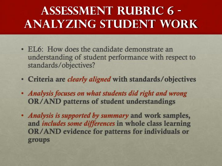 ASSESSMENT Rubric 6 - ANALYZING STUDENT WORK