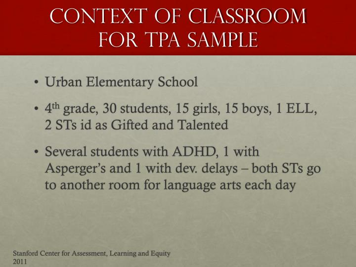 Context of classroom FOR TPA SAMPLE