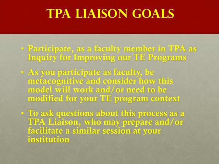 TPA Liaison Goals