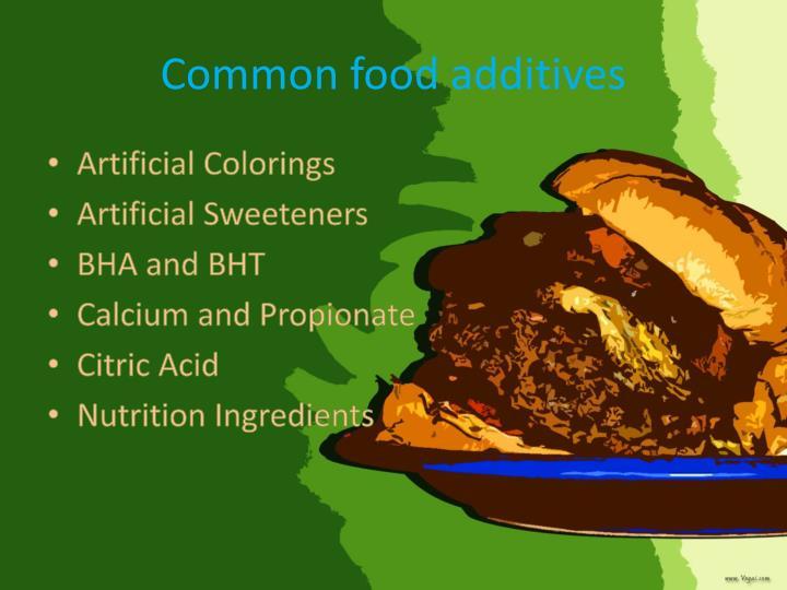Common food additives