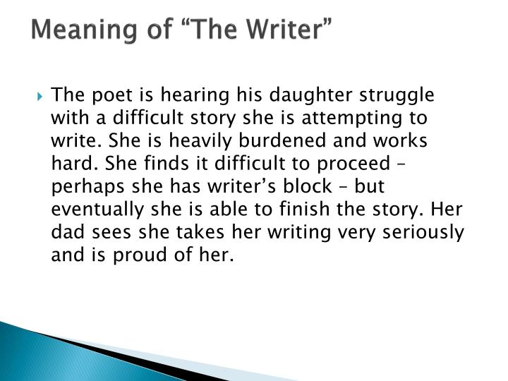"""Meaning of """"The Writer"""""""