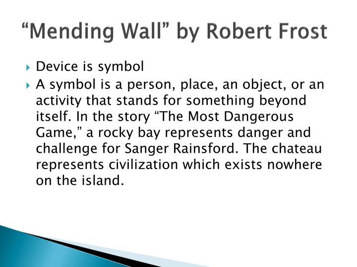 """Mending Wall"" by Robert Frost"
