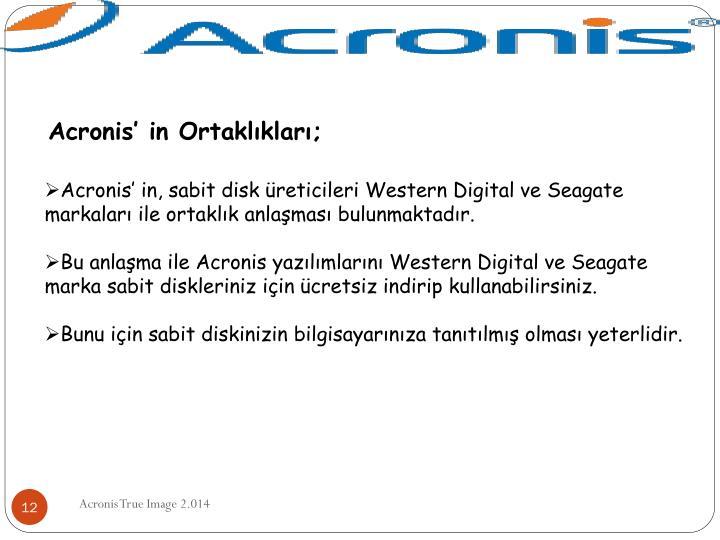 Acronis' in Ortaklıkları;