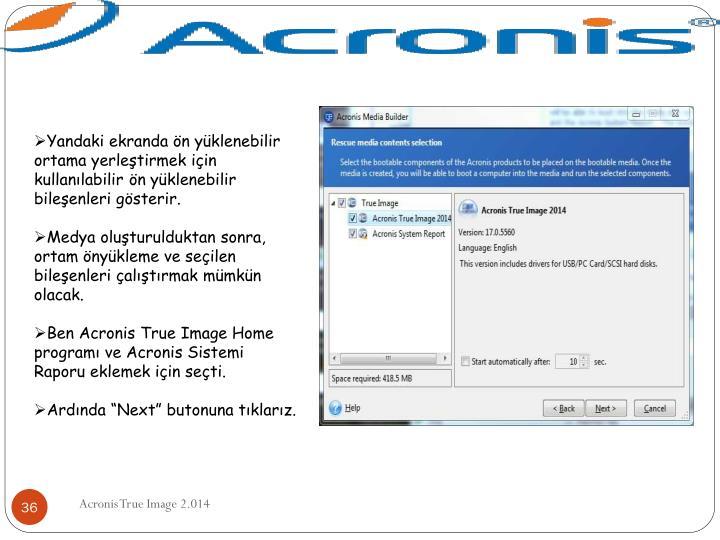 Yandaki ekranda ön yüklenebilir ortama yerleştirmek için kullanılabilir ön yüklenebilir bileşenleri gösterir.