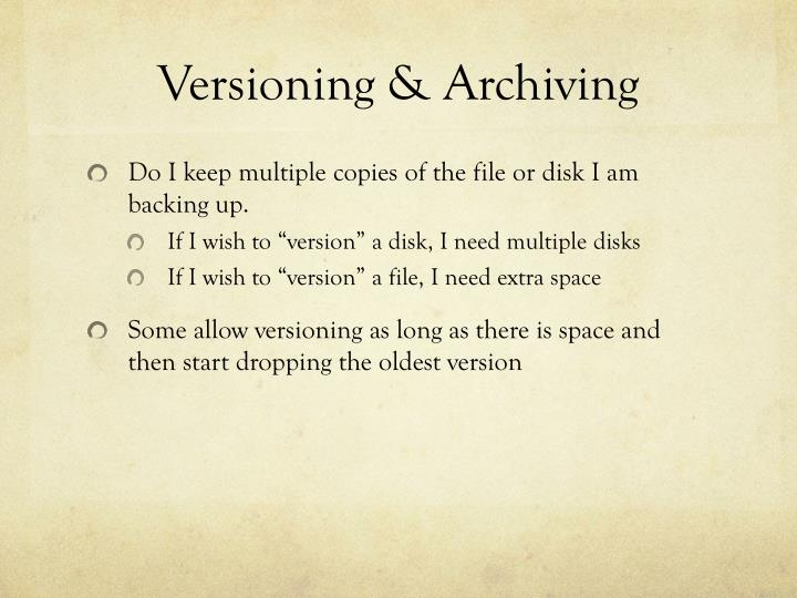 Versioning & Archiving